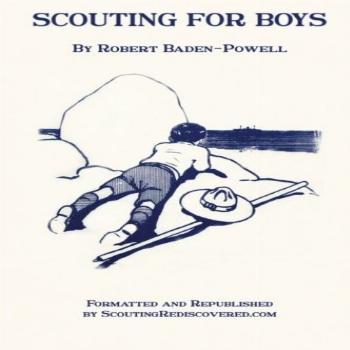 Scouting for Boys: A Handbook for Instruction in Good